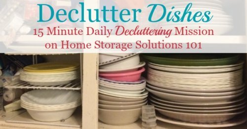 How to #declutter dishes from your kitchen, with things to consider and items not to forget when doing this mission {part of the #Declutter365 missions on Home Storage Solutions 101} #KitchenOrganization