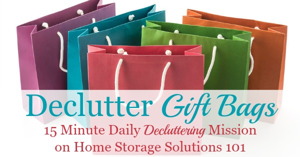 How to #declutter gift bags from your home, including those for holidays, seasonal, and those use for celebrations such as birthdays and anniversaries {part of the #Declutter365 missions on Home Storage Solutions 101} #decluttering