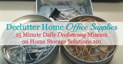 How to declutter home office supplies {one of the #Declutter365 missions on Home Storage Solutions 101}