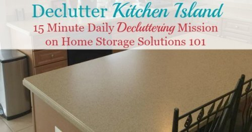 How to #declutter your kitchen island and the habits necessary to keep it that way, plus lots of before and after photos from those who've already taken on this #Declutter365 mission {on Home Storage Solutions 101} #Decluttering