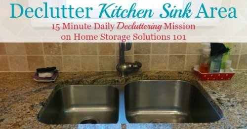 How to #declutter your kitchen sink area, including initial cleaning, as well as items to at least consider removing from the area around your sink {a #Declutter365 mission on Home Storage Solutions 101} #KitchenOrganization