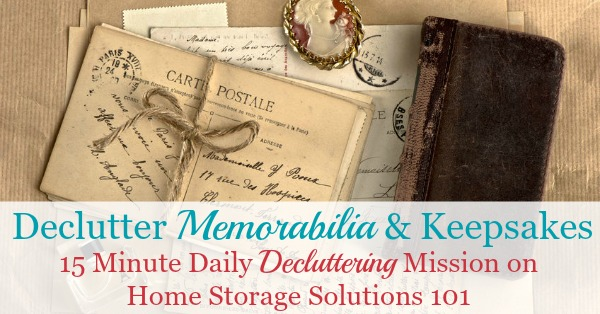 How to declutter memorabilia and keepsakes, including how to deal with the emotions of sentimental clutter and strategies to use when getting rid of some of these items {on Home Storage Solutions 101}