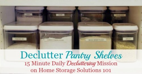 How to declutter pantry or food cupboards 15 minutes at a time so you are not overwhelmed and don't make a bigger mess as you work {one of the #Declutter365 missions on Home Storage Solutions 101}