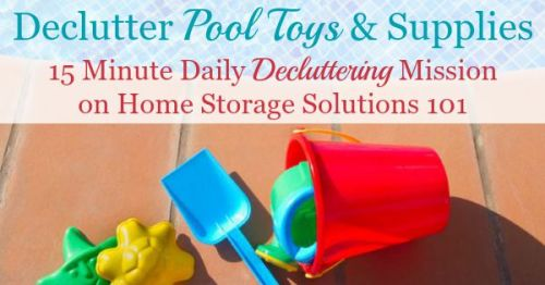 In this #Declutter365 mission you need to declutter pool toys and supplies. Here's the items you should consider decluttering and winnowing down to what you use and love {on Home Storage Solutions 101}