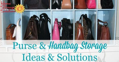 Lots of purse and handbag storage ideas and solutions you can use for your purse collections {on #HomeStorageSolutions101}}