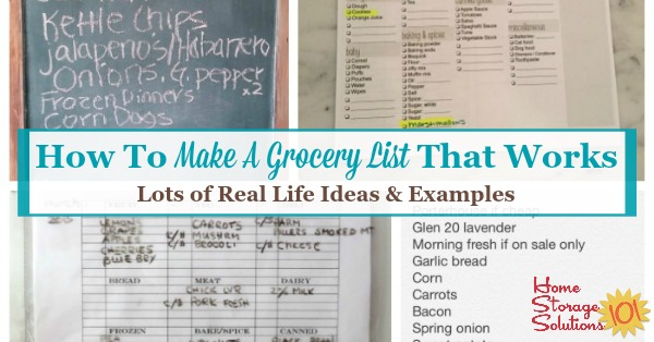 Lots of real life ideas and examples for how to make a grocery list that works to keep you from running back to the store over and over {on Home Storage Solutions 101}