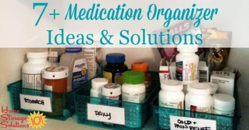 Merveilleux 7+ Medication Organizer Ideas And Storage Solutions For Medicines And First  Aid Supplies In Your ...