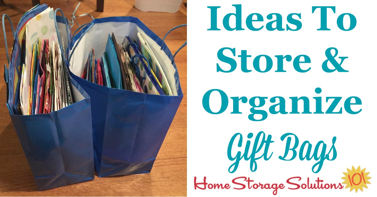 Tips and ideas for how to store and organize gift bags {on Home Storage Solutions 101}