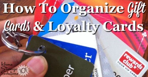 Lots of ideas and tips for how to organize gift cards and loyalty cards, whether you've got a few or a lot of these cards {on Home Storage Solutions 101}