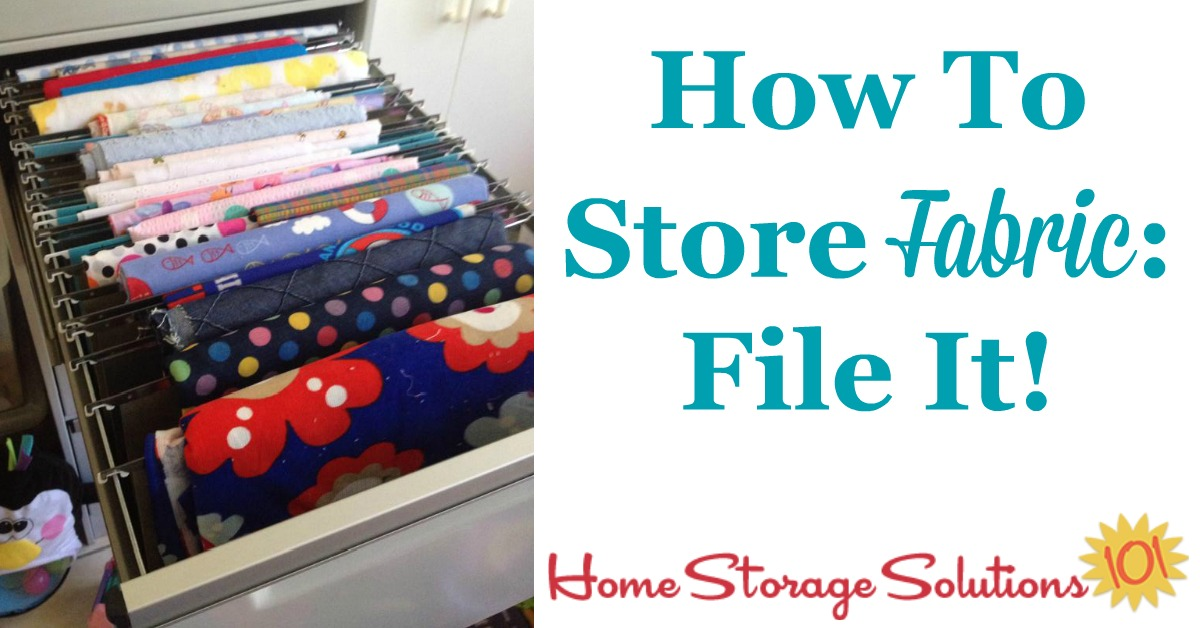 How to organize and store fabric by filing it in a file drawer {on Home Storage Solutions 101} #StorageSolutions #HomeOrganization #FabricStorage