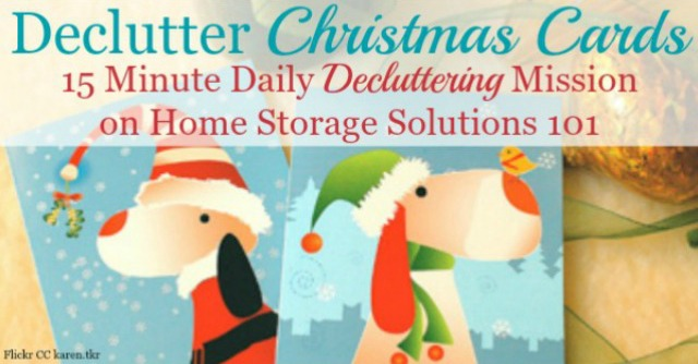 3 ways to declutter used Christmas cards, including recycle, upcycle or donate {on Home Storage Solutions 101} #Declutter365 #DeclutterCards #ChristmasClutter