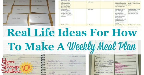 Lots of real life ideas for how to make a weekly meal plan for your household {on Home Storage Solutions 101}