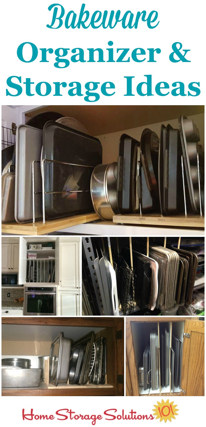 Lots of real life bakeware organizer ideas and storage solutions for your kitchen {on Home Storage Solutions 101}