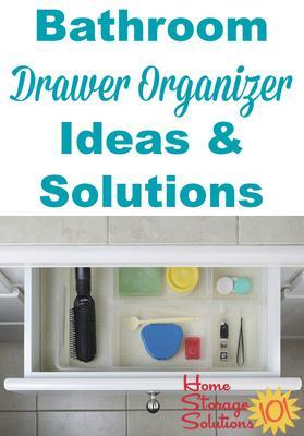 Bathroom Drawer Organizer bathroom drawer organizer ideas & solutions