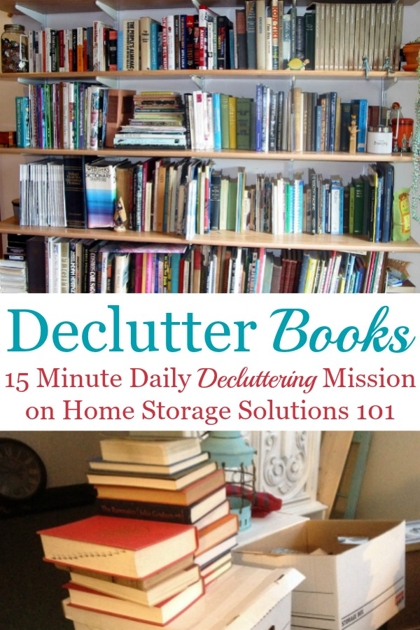 How to declutter books, including 5 questions to ask yourself when getting rid of book clutter, and lots of before and after photos from readers who've already done this mission to get you inspired {a #Declutter365 mission on Home Storage Solutions 101} #BookClutter #DeclutterBooks