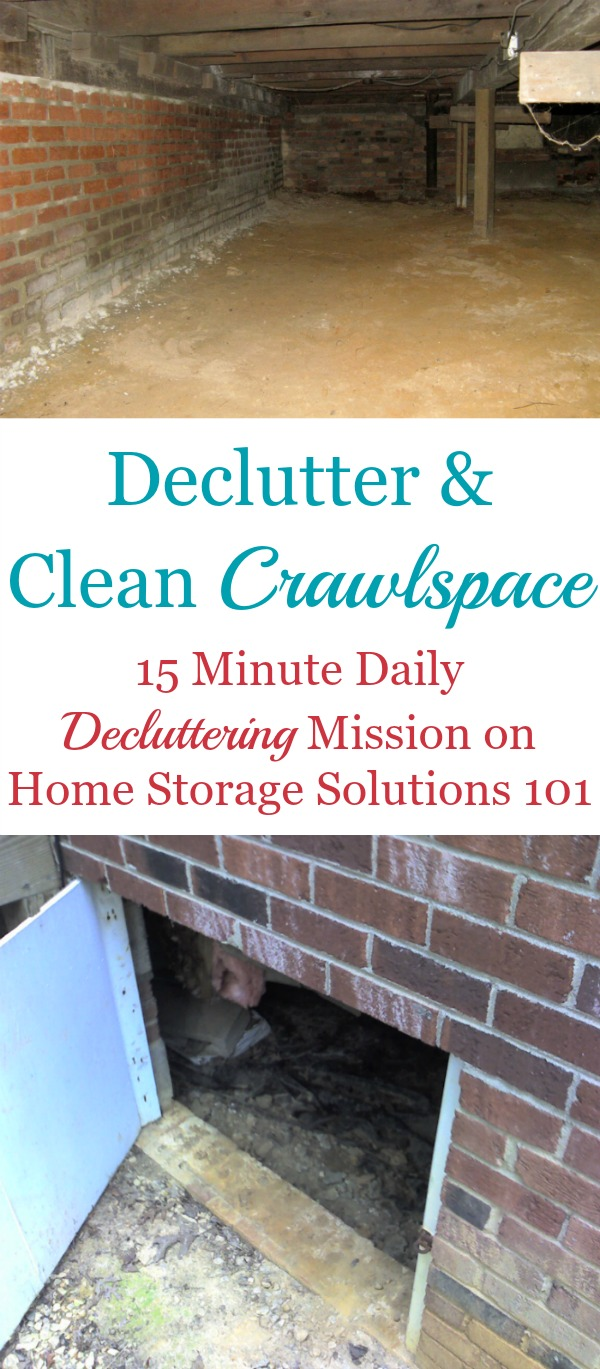 How to declutter and clean your crawlspace, plus discussions of the pros and (mostly) cons of storing items down in this area {a #Declutter365 mission on Home Storage Solutions 101}