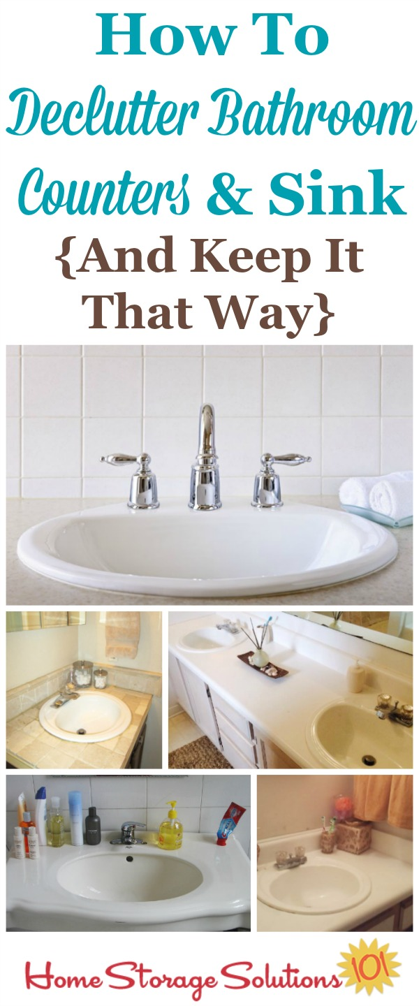 How to declutter your bathroom sink and counter, and then develop the daily habit to keep it cleared off from now on {on Home Storage Solutions 101}