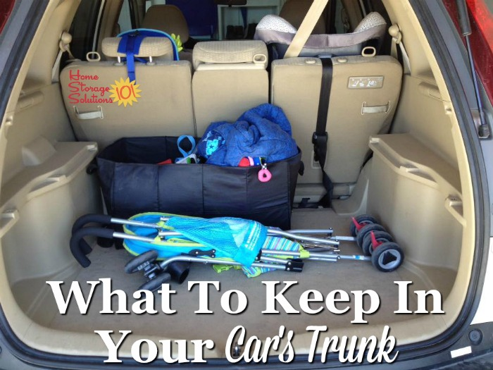 List of what to keep in your car's trunk for convenience and emergencies {on Home Storage Solutions 101}