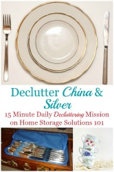 How To Declutter China & Silver