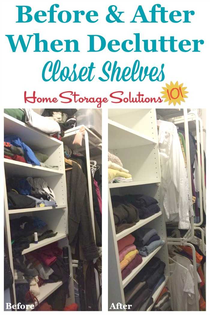 Before and after when decluttering closet shelves, to show the improvement this simple step will make in cleaning out your closet {featured on Home Storage Solutions 101}
