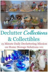 How To Declutter Collections & Collectibles