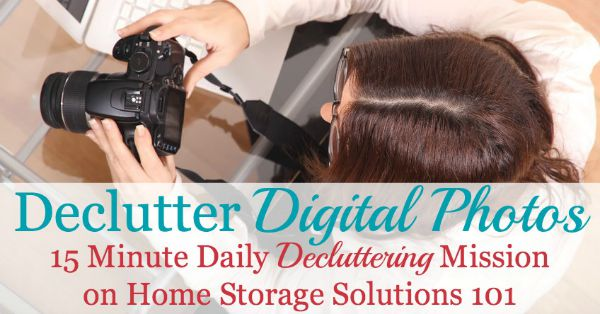 How to declutter digital photos, including the criteria for which photos to just delete from your devices, and why you want to make this declutter mission a habit {on Home Storage Solutions 101}