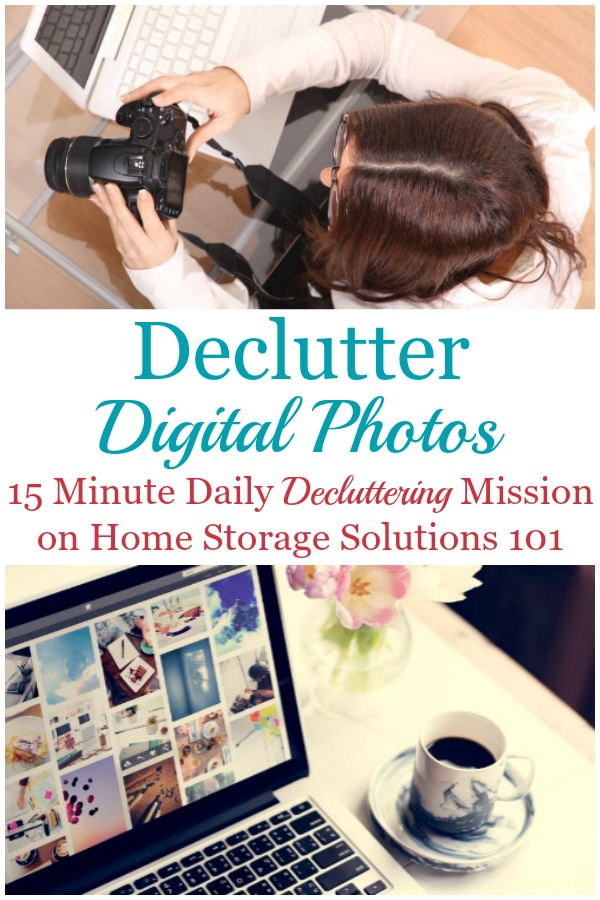 How to declutter digital photos, including the criteria for which photos to just delete from your devices, and why you want to make this declutter mission a habit {on Home Storage Solutions 101} #DeclutterPhotos #Declutter365 #DigitalClutter