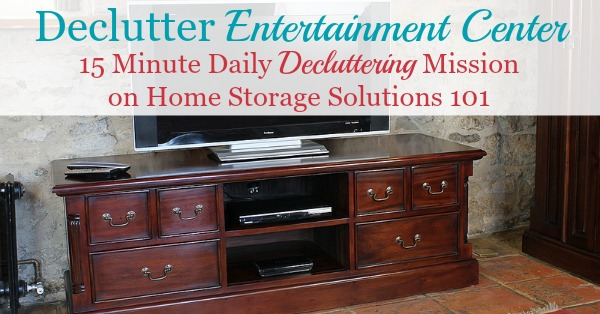 How to #declutter your entertainment center or entertainment room, with photos from readers who've already done the mission {part of the #Declutter365 missions on Home Storage Solutions 101} #decluttering
