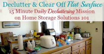 Declutter flat surface in your home