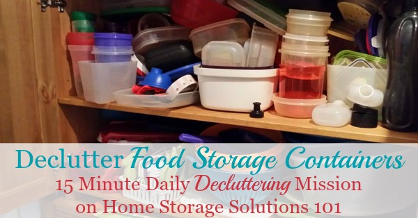 How to declutter food storage containers {a #Declutter365 mission on Home Storage Solutions 101}