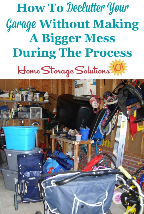How To Remove Garage Clutter Without Making A Bigger Mess