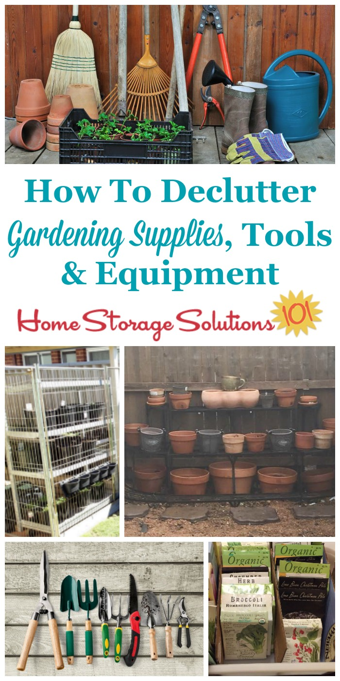 How to declutter gardening supplies, tools and equipment at the end of the growing season to get ready for the upcoming winter, and get organized for the coming spring {on Home Storage Solutions 101}
