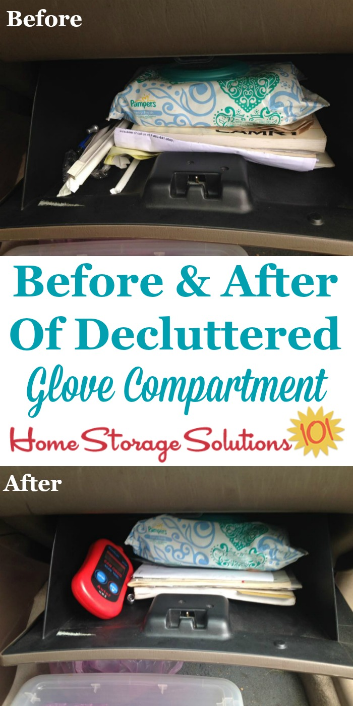 Before and after photos when declutter glove compartment, plus list of items that you should keep in your glove box {on Home Storage Solutions 101}