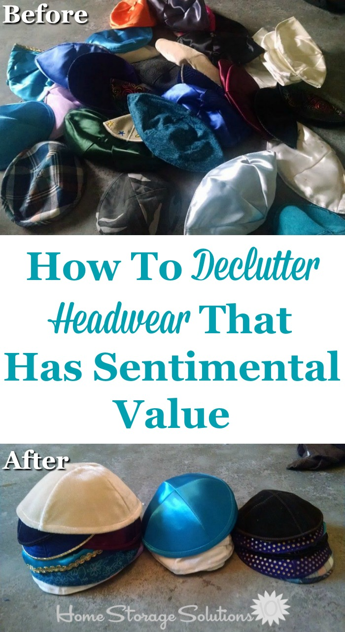 Tips for decluttering hats and caps, or other headwear, with sentimental value {on Home Storage Solutions 101}