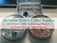 Declutter Home Office Supplies