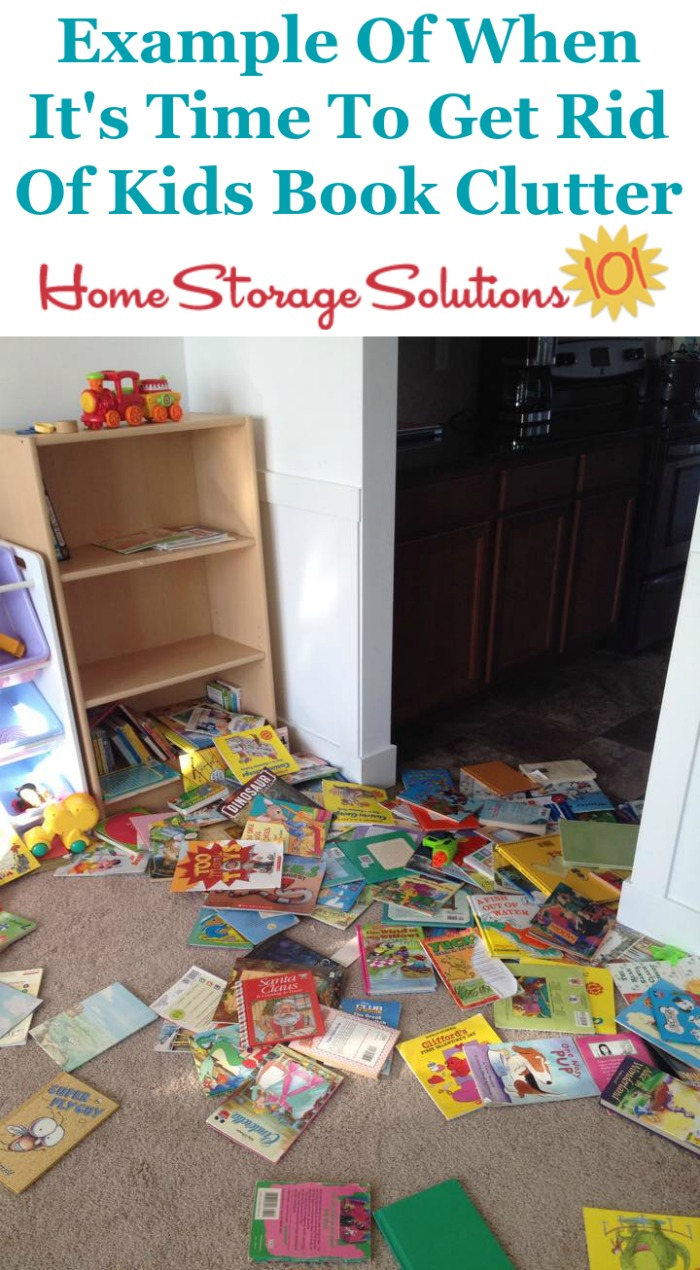 Example of when it's important to get rid of kids book clutter in your home, because the organizational system you currently have in place isn't working {on Home Storage Solutions 101}