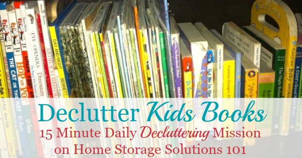 How to #declutter kids books in your home, including criteria to help you decide which books to keep and which to get rid of {on Home Storage Solutions 101} #Declutter365 #Decluttering