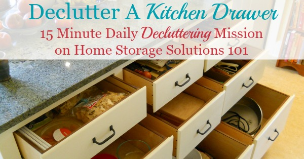 How to #declutter kitchen drawers, with step by step instructions {on Home Storage Solutions 101} #Decluttering #KitchenOrganization