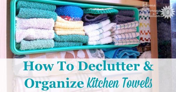 Declutter Kitchen Towels Amp Dish Cloths 15 Minute Mission