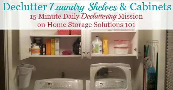 How To #declutter Laundry Room Shelves And Cabinets {part Of The  #Declutter365 Missions ...