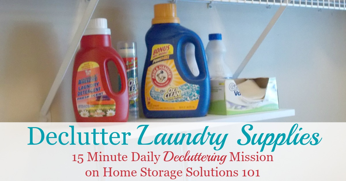 How to #declutter laundry supplies, including prime types of supplies to get rid of from your home, and tips for disposing of unwanted products {one of the #Declutter365 missions on Home Storage Solutions 101} #LaundryTips