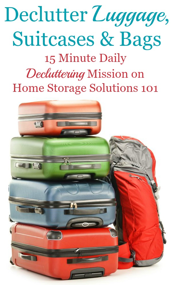 How to declutter luggage, suitcases and bags, including criteria to consider plus ideas of what to do with old luggage, and how to store the suitcases you do keep {on Home Storage Solutions 101}