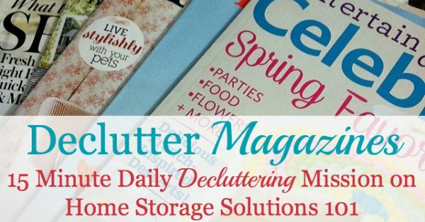 How to declutter magazines from your home {a #Declutter365 mission on Home Storage Solutions 101}