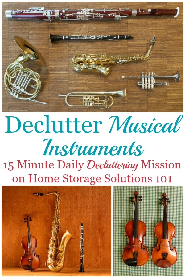 How to declutter musical instruments, including ideas for what to do with the ones you decide to get rid of {a #Declutter365 mission on Home Storage Solutions 101}