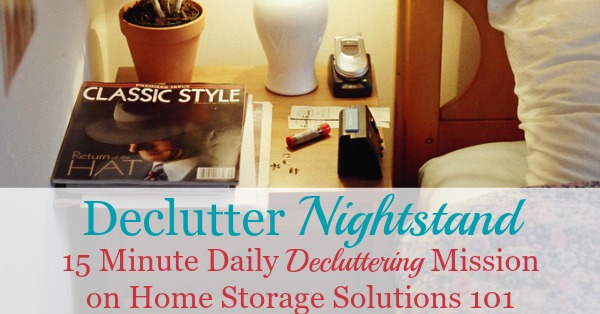 How to declutter your nightstand, including before and after photos to show what just 15 minutes of decluttering can do {on Home Storage Solutions 101}