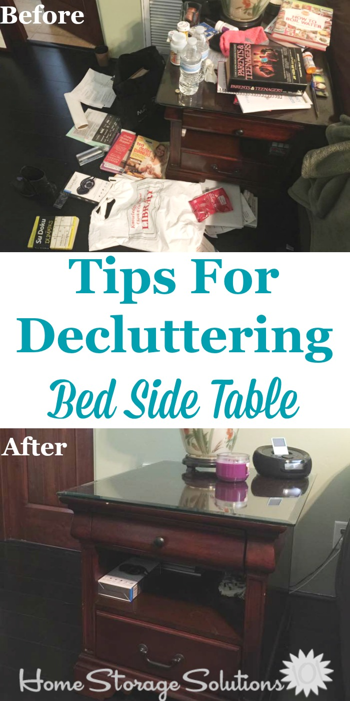 Tips for how to declutter your bed side table, plus lots of before and after photos from readers who've done this Declutter 365 mission for inspiration {on Home Storage Solutions 101}