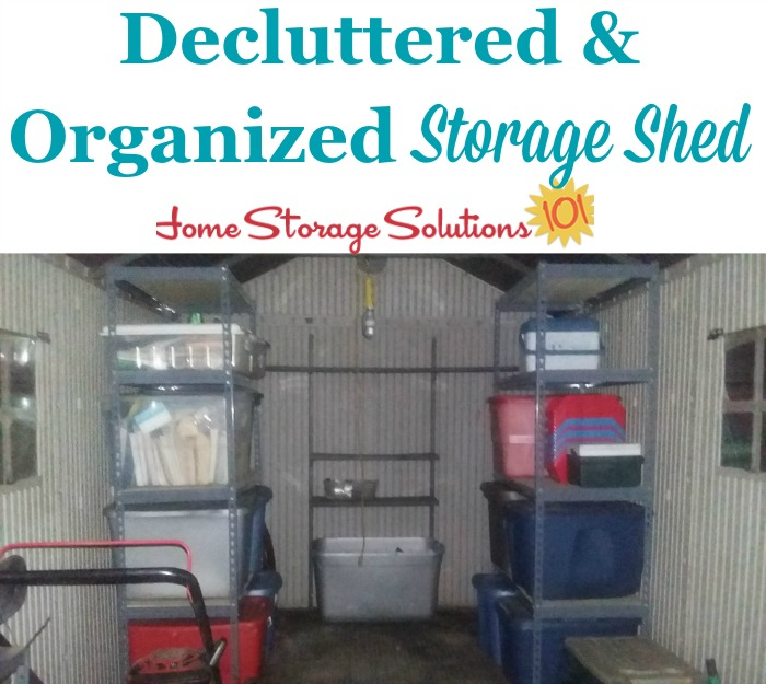 Decluttered and organized storage shed, after a reader, Kelly, did the #Declutter365 mission {on Home Storage Solutions 101}