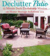 Declutter Your Patio