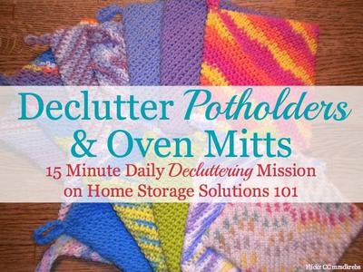 Declutter Potholders Oven Mitts 15 Minute Mission