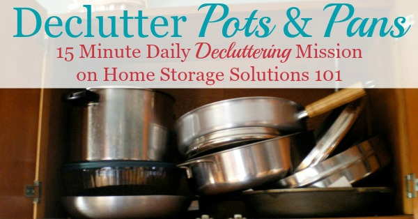 How to #declutter pots and pans and other cookware, including 6 questions to ask yourself when doing this #Declutter365 mission {on Home Storage Solutions 101} #KitchenOrganization